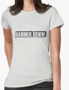 """Hammer Down!"" Text Only/Black Womens Fitted T-Shirt"