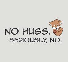 No Hugs, Seriously! (Shiba Inu) by GSKitty