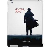 Sherlock: Goodbye John iPad Case/Skin
