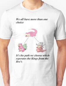 Slowpoke inspirational slogan T-Shirt