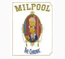 Milpool - The Chronic by SillyOlMate