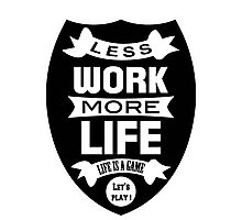 Less work more life Photographic Print