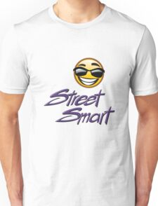 STREET SMART designer tees and stickers. Unisex T-Shirt