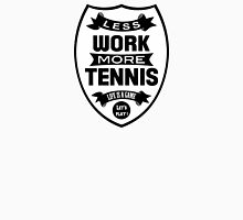 Less work more Tennis Mens V-Neck T-Shirt