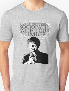 High-Functioning Sociopath. Unisex T-Shirt