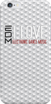 I Love EDM Phone Case by rezoner