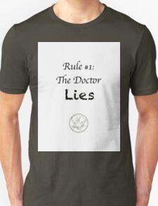 The Doctor lies T-Shirt