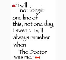 The Doctor's final words. Unisex T-Shirt