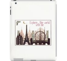 explore the world with me iPad Case/Skin