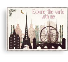 explore the world with me Canvas Print