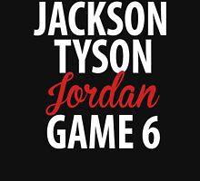 Jackson, Tyson, Jordan, Game 6 T-Shirt