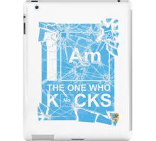 I AM THE ONE WHO KNOCKS! iPad Case/Skin
