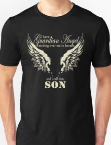 I Have A Guardian Angel Watching Over Me In Heaven And I Call Him Son T-Shirt