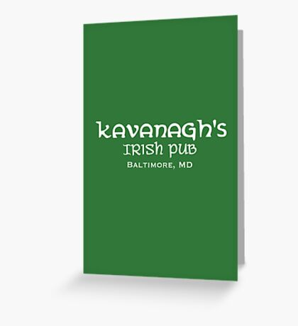 The Wire - Kavanagh's Irish Pub Greeting Card
