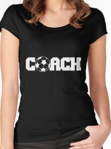 Soccer Coach  Women's Fitted Scoop T-Shirt
