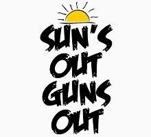 Sun's Out Guns Out Unisex T-Shirt
