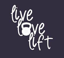 Live, Love, Lift - Kettlebell Unisex T-Shirt