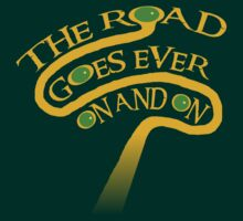 The Road Goes Ever On And On by Robin Hayward