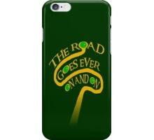 The Road Goes Ever On And On iPhone Case/Skin