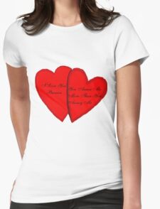 I Love You Because Womens Fitted T-Shirt