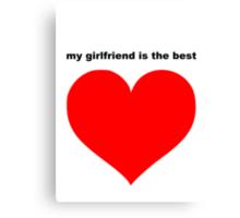 best girlfriend Canvas Print