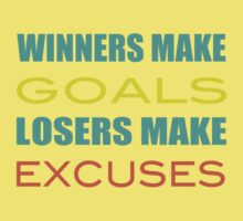 Winners Make Goals Losers Make Excuses One Piece - Short Sleeve