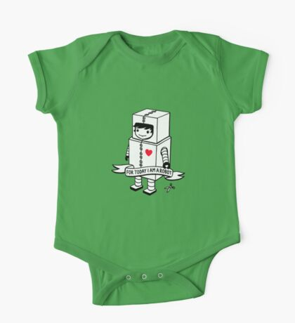 For today I am a robot One Piece - Short Sleeve