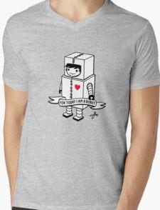 For today I am a robot Mens V-Neck T-Shirt