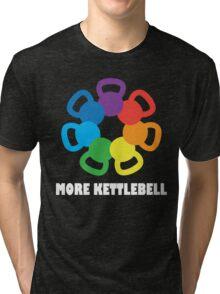 More Kettlebell For Crossfit Tri-blend T-Shirt