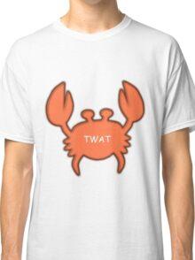 Twat Crab (as seen in Derek) Classic T-Shirt
