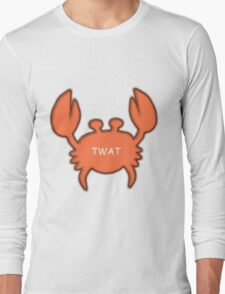 Twat Crab (as seen in Derek) Long Sleeve T-Shirt