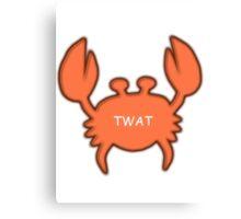Twat Crab (as seen in Derek) Canvas Print