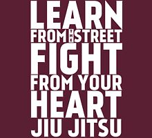 Learn from the Street Jiu Jitsu Unisex T-Shirt