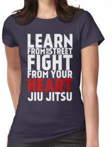 Learn from the street Jiu Jitsu RED Womens Fitted T-Shirt