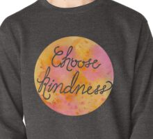 Choose Kindness-Warm Pullover