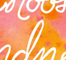 Choose Kindness-Warm Sticker
