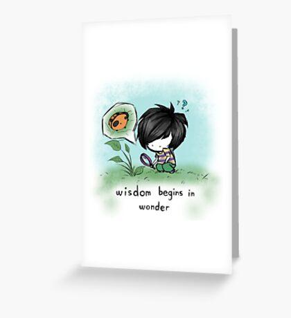 Wisdom Begins in Wonder Greeting Card