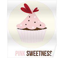 Pink Sweetness Poster