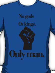 No gods or kings only man-Bioshock T-Shirt