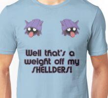 Weight off my Shellders! Unisex T-Shirt
