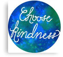 Choose Kindness-Cool Canvas Print