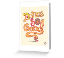 You Dance So Good Greeting Card