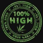 100% High Marijuana Stamp by Andrei Verner