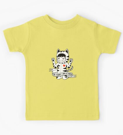 For today I am a tiger Kids Tee