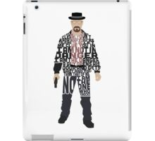 Heisenberg From Breaking Bad Typography Quote Design iPad Case/Skin