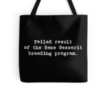 Failed Bene Gesserit Tote Bag