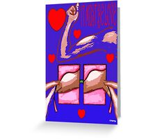 IT MUST BE LOVE Greeting Card