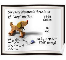"""Newton's Three Laws of  """"Dog"""" Motion Poster"""
