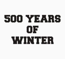 500 Years of Winter Print by missylayner