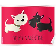 Be My Valentine – Westie & Scottie Poster